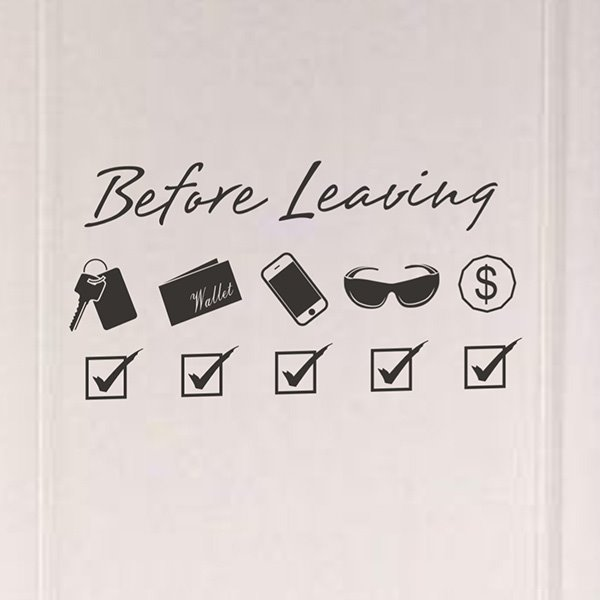 Very Useful Before Leaving Reminder Removable Wall Sticker