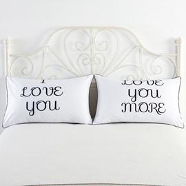 I Love You and Love You More Printed White Couple Pillowcase