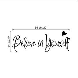 Believe in Yourself Nice Design Art Home Office Decor Wall Sticker