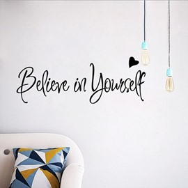 Believe in Yourself Nice Design Art Home Office Decor Wall Sticker