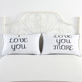 I Love You and Love You More Printed White Couple Pillowcase